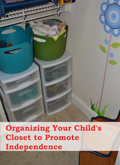 d027ac23113 I Got Dressed All By Myself  Organizing Your Child s Closet to Promote  Independence – In Lieu of Preschool – This post shows how she helped her 3  year old ...