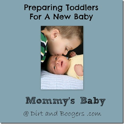 Mommy's baby, preparing siblings for new baby, toddlers, newborn