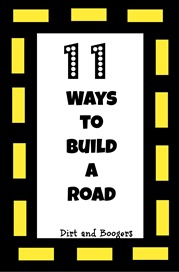 11 Great Ways to Build a Road!
